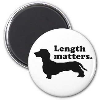 """Length Matters."" (Dachshund) Refrigerator Magnet"