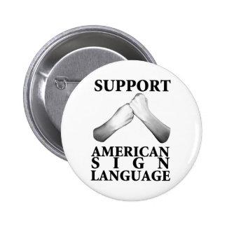 Lenguaje de signos americano de la ayuda (trasero) pin redondo de 2 pulgadas