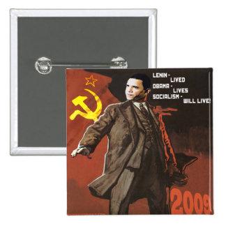 Lenin vivió las vidas de Obama Pin Cuadrado