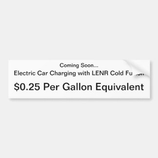 LENR Electric Car Charging $.25 / Gallon Car Bumper Sticker