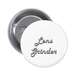 Lens Grinder Classic Job Design 2 Inch Round Button