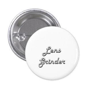 Lens Grinder Classic Job Design 1 Inch Round Button