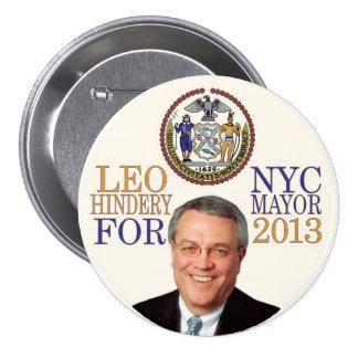 Leo Hindery para el alcalde de NYC en 2013 Pin Redondo De 3 Pulgadas