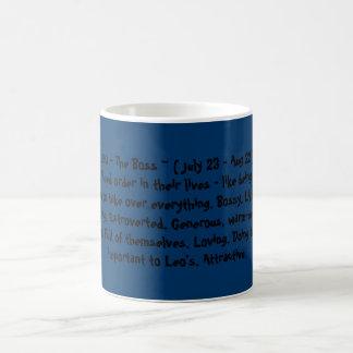LEO - The Boss ~ ( July 23 - Aug 22 ) Very orga... Classic White Coffee Mug