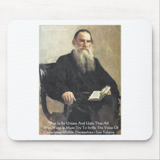 """Leo Tolstoy """"War Is Unjust"""" Wisdom Quote Gifts Mouse Pad"""