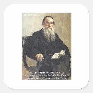 "Leo Tolstoy ""War Is Unjust"" Wisdom Quote Gifts Square Sticker"