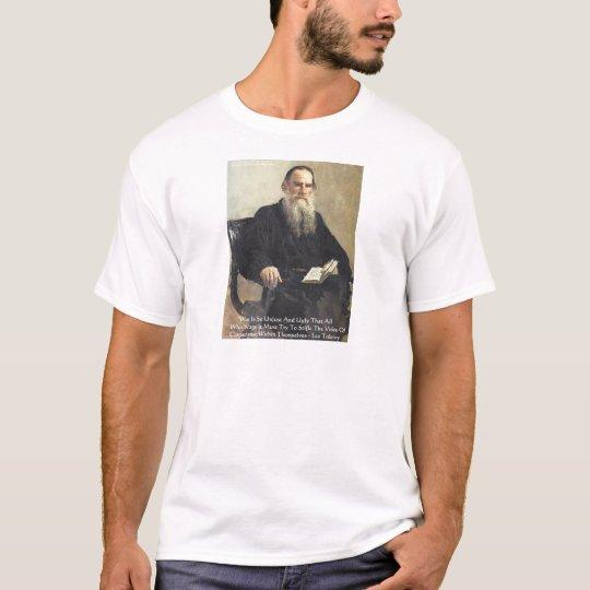 "Leo Tolstoy ""War Is Unjust"" Wisdom Quote Gifts T-Shirt"