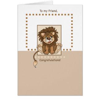 León del bebé de la enhorabuena del amigo nuevo tarjeta de felicitación