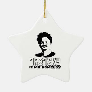 Leon Trotsky is my homeboy Ceramic Ornament