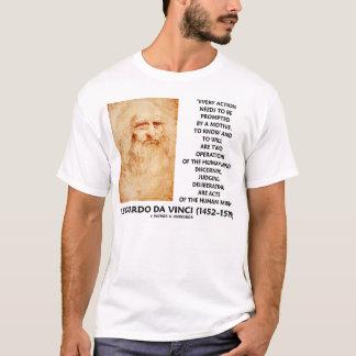 Leonardo da Vinci Action Motive Know Will Quote T-Shirt