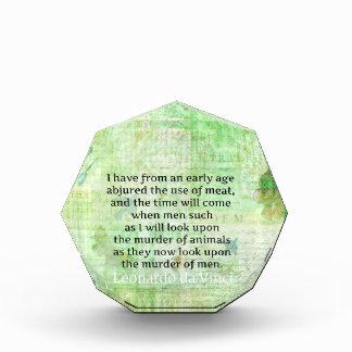 Leonardo da Vinci  Animal Rights quote vegan Acrylic Award