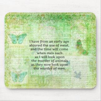 Leonardo da Vinci  Animal Rights quote vegan Mouse Pad
