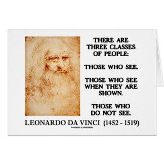 Leonardo da Vinci Three Classes Of People Quote Greeting Card