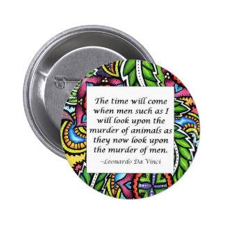 Leonardo Da Vinci vegetarian quote 2 Inch Round Button