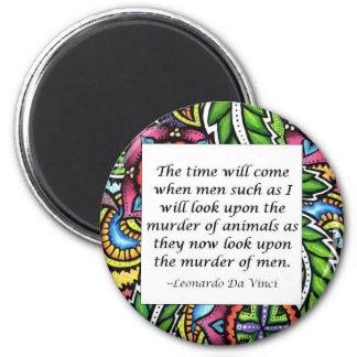 Leonardo Da Vinci vegetarian quote Fridge Magnet