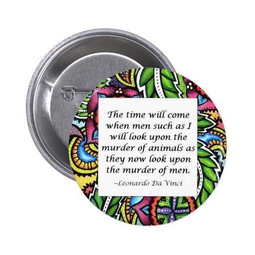 Leonardo Da Vinci vegetarian quote Pinback Button