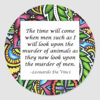 Leonardo Da Vinci vegetarian quote Round Stickers