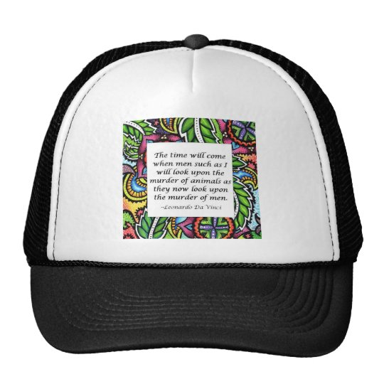 Leonardo Da Vinci vegetarian quote Trucker Hat