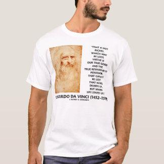 Leonardo da Vinci Virtue True Good Quote T-Shirt
