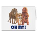 ¡Leones y tigres y osos oh mis! Felicitacion