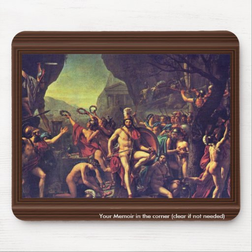 Leonidas At Thermopylae By David Jacques-Louis (Be Mouse Pad