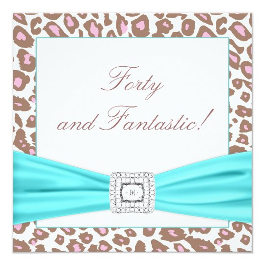 Leopard Pink Brown Teal Womans 40th Birthday Party Card