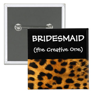 Leopard Print Bridesmaid Button