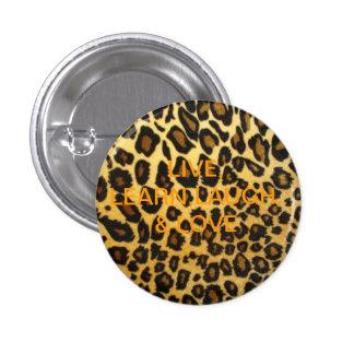 leopard print.png, LIVE, LEARN,LAUGH, Pinback Button