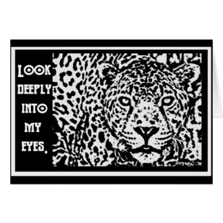 LEOPARD STARE - LOOK INTO MY EYES CARD
