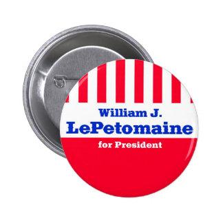 LePetomaine for President Pinback Button