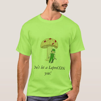 leprechaun, Don't let a LepreCON you! T-Shirt