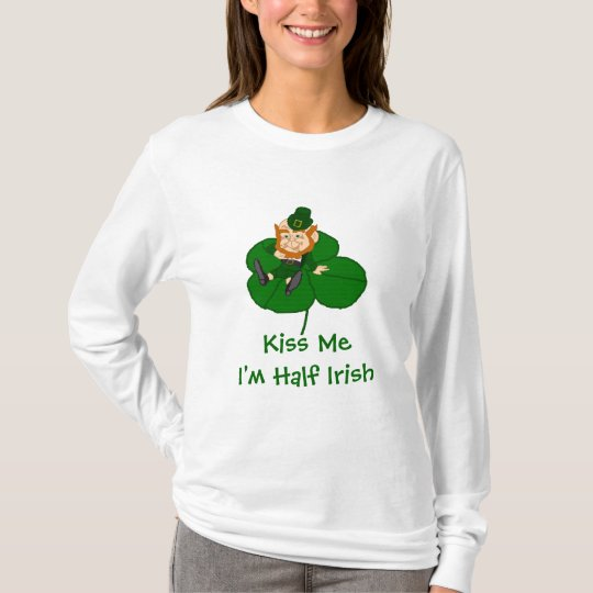 Leprechaun Shamrock - Kiss Me I'm Half Irish T-Shirt