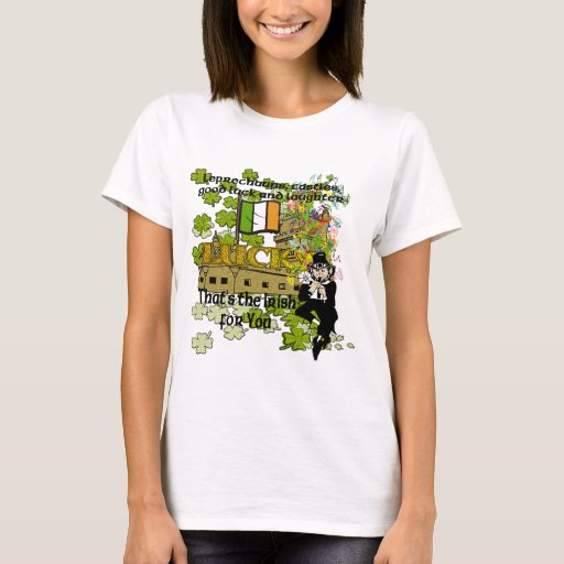 Leprechauns, castles, good luck and laughter T-Shirt
