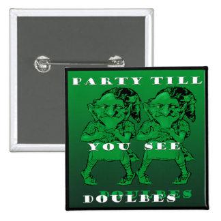 Leprechauns Party Pub See Doubles Button