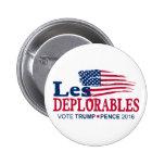 Les Deplorables - peniques 2016 del triunfo Pin Redondo De 2 Pulgadas