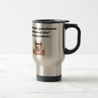 Les enfants grandissent... travel mug