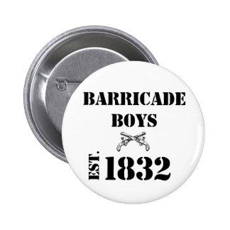 Les Misérables Love: Barricade Boys Button