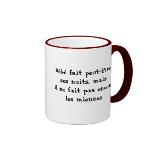 Les nuits de Bébé Ringer Coffee Mug
