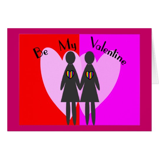 """Lesbian """"Be my Valentine""""-Cards & Gifts Card"""