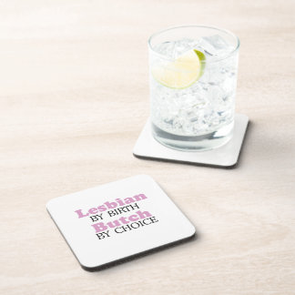 Lesbian by birth Butch by choice .png Beverage Coaster