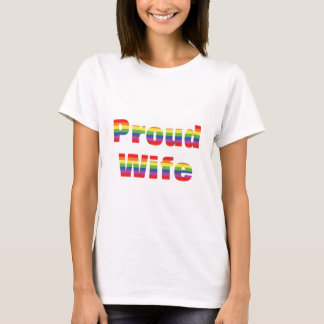 Lesbian Gay Pride T's Proud Wife T-Shirt