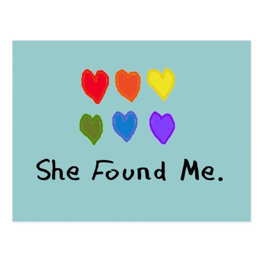 "Lesbian Gifts ""She Found Me."" Postcard"