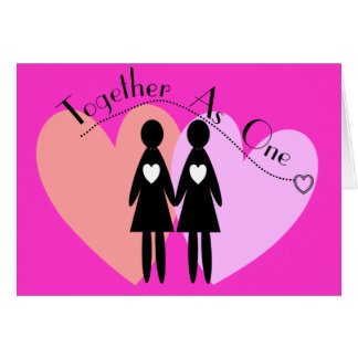 """Lesbian Gifts """"Together As One"""" Cards"""