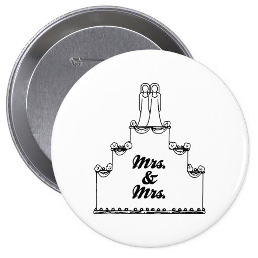 LESBIAN WEDDING CAKE MRS AND MRS - -  - .png 4 Inch Round Button