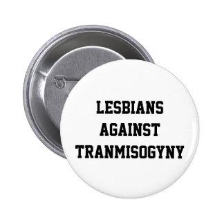 Lesbianas contra transmisogyny pin redondo de 2 pulgadas
