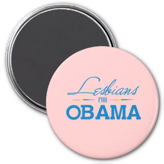 Lesbians for Obama 3 Inch Round Magnet