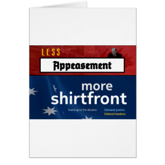 Less Appeasement, more shirtfront (Full) Card
