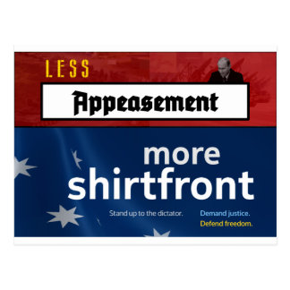 Less Appeasement, more shirtfront (Full) Postcard