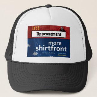 Less Appeasement, more shirtfront (Full) Trucker Hat