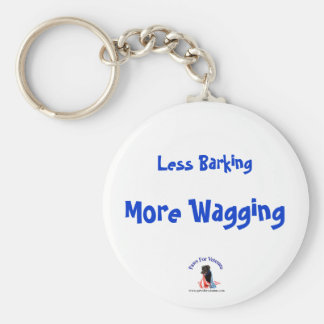 Less Barking More Wagging Basic Round Button Keychain